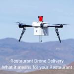 Restaurant Drones
