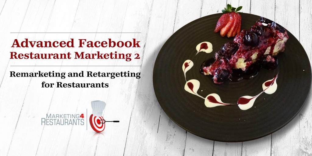 Restaurant Retargeting and Remarketing
