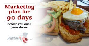 Starter Kit for Restaurant Marketing - 90 Day Restaurant Marketing Plan before you open your Restaurant