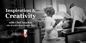 Starter Kit for Restaurant Marketing - Restaurant Inspiration and Creativity with Chef Ana Ros from Hisa Franko – the World's Best Female Chef