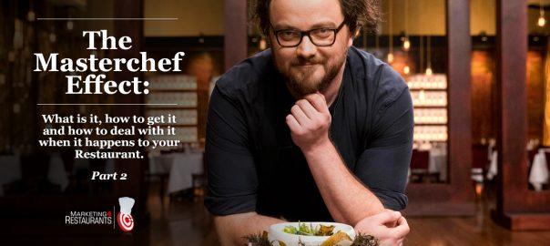 Secret Sauce Episode 50 - The Masterchef Effect Part 2 - What happens when your Restaurant is featured on Masterchef?