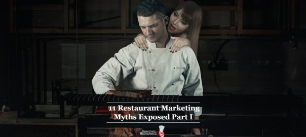 Restaurant Marketing Myths.