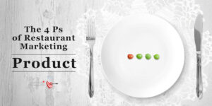 4Ps of Restaurant Marketing