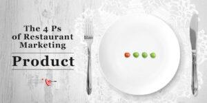 4Ps of Restaurant Marketing