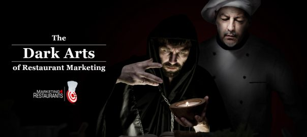 Dark Arts Restaurant Marketing