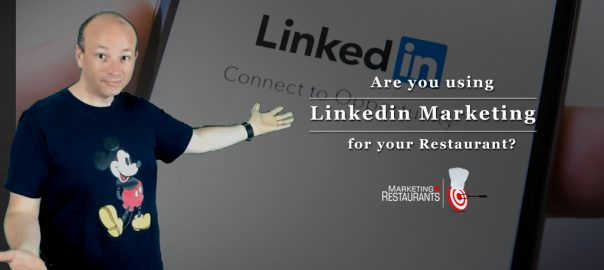 Linkedin Restaurant Marketing