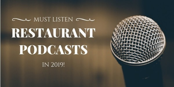 Restaurant Podcasts in 2019