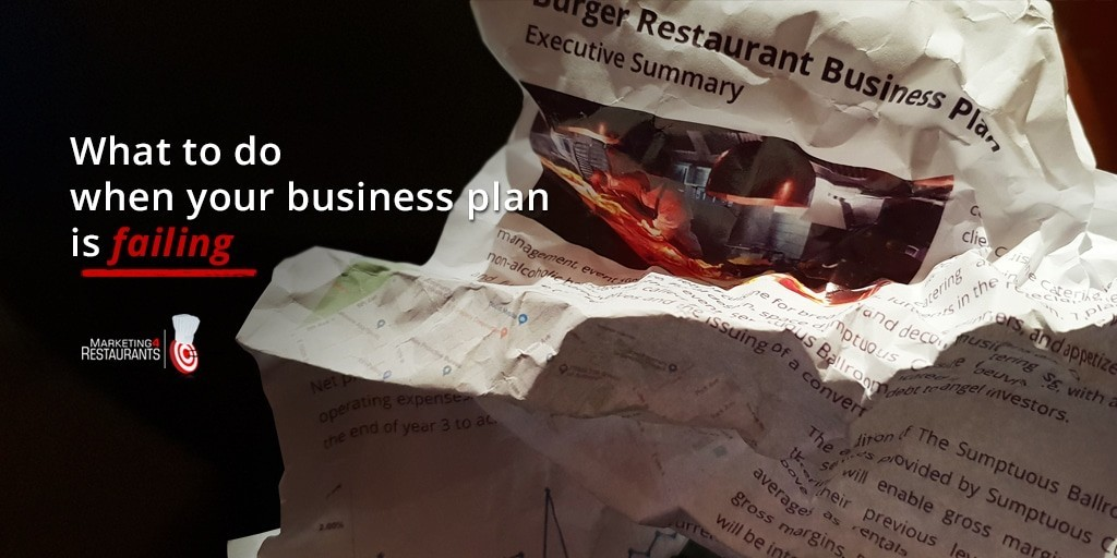 How to fix a failing Restaurant Business Plan
