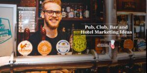 Pub Marketing ideas