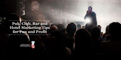 113 – Pub, Club, Bar and Hotel Marketing ideas – Part 2