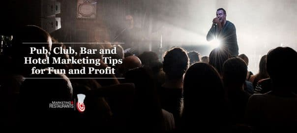 Pub, Club, Hotel and Bar Marketing ideas