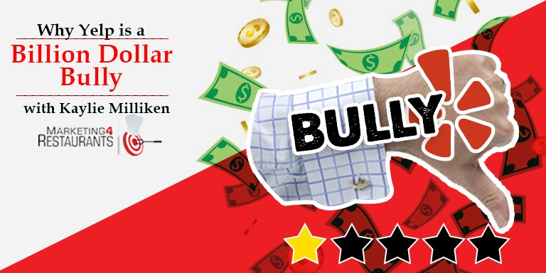 Episode 123 - Why Yelp is a Billion Dollar Bully with Kaylie Milliken 768x384