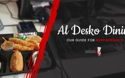 131 – Al desko dining – Our guide for Restaurants