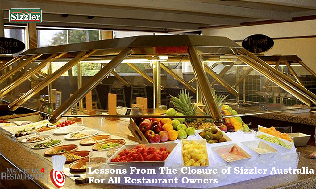 142 – Lessons from the closure of Sizzler Australia for all Restaurant owners.
