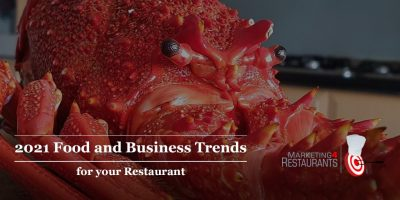 145 – 2021 Restaurant Trends – Food, Marketing and Business